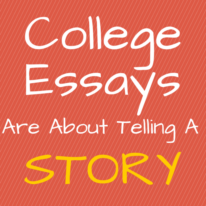 College Essays are about telling story