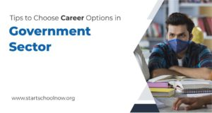 Tips to Choose Career Options in Government Sector